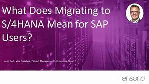 What Does Migrating to S/4HANA Mean for SAP Users?