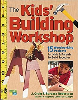kids building workshop  woodworking projects