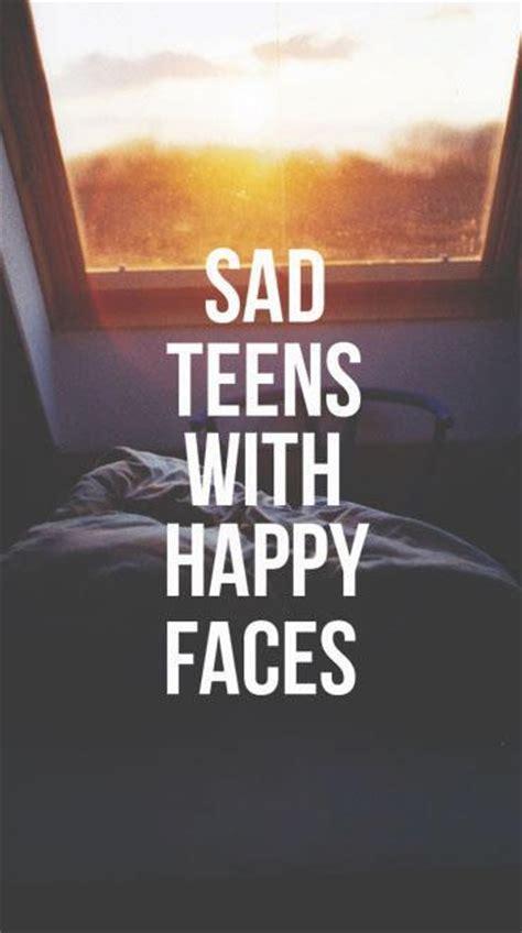 sad teens  happy faces quotes myniceprofilecom