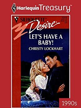 Let S Have A Baby Bachelors Amp Babies Book 1212 Kindle