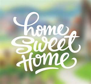 Home Sweet Home Wallpaper