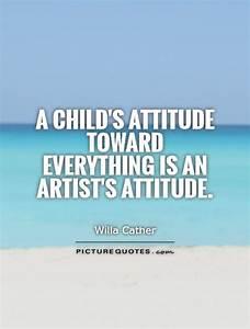 Artist Quotes |... Childlike Attitude Quotes