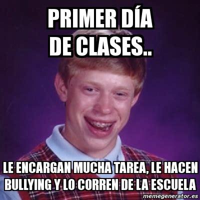 Memes De Bullying - meme bad luck brian primer d 237 a de clases le encargan mucha tarea le hacen bullying y lo