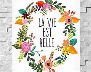 affiche citation francais la vie est bellequot affiche de With affiche chambre bébé avec bouquet de fleurs Á imprimer