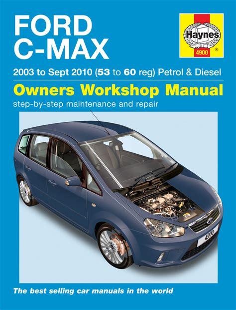 car repair manuals download 2012 ford focus auto manual ford c max petrol diesel 03 10 haynes repair manual haynes publishing