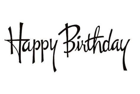 happy birthday happy birthday words happy birthday font