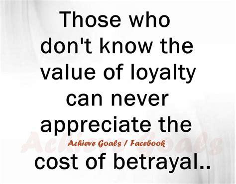 quotes  loyalty  betrayal quotesgram