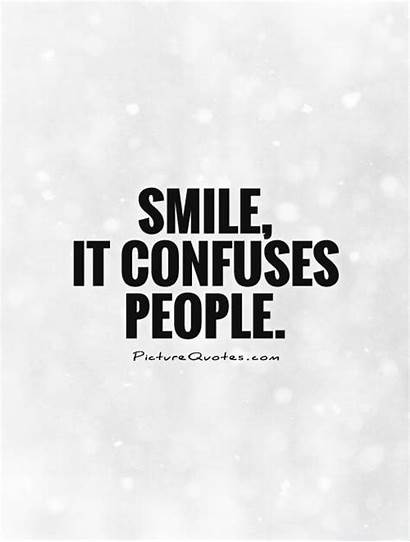 Smile Confuses Quote Quotes Attachments
