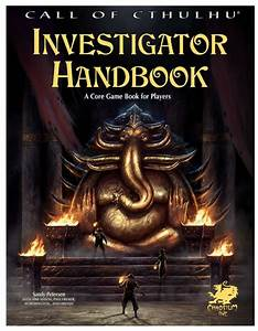 Call Of Cthulhu Rpg 7th Edition Investigator Handbook