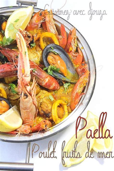 les meilleurs de cuisine paella au poulet et fruits de mer facile recettes