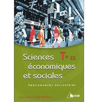 sciences 233 conomiques et sociales terminale es enseignement obligatoire livre de l 233 l 232 ve edition