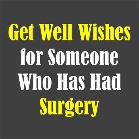 Well Wishes For Surgery Quotes