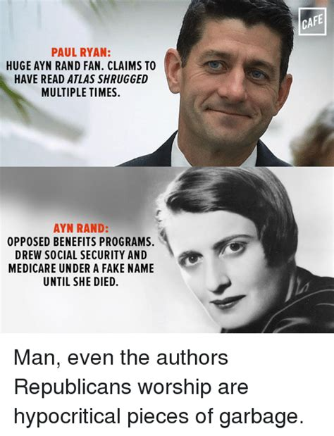 Ayn Rand Meme - paul ryan huge ayn rand fan claims to have read atlas shrugged multiple times ayn rand opposed
