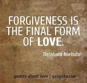 REINHOLD NIEBUH... Forgiving Relationship Quotes