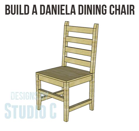 daniela dining chair plans