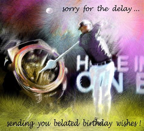 delay  belated birthday wishes ecards greeting cards