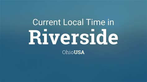 current local time  riverside ohio usa