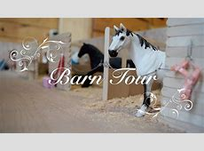 Schleich Barn Tour 2017 Silver Star Stables YouTube