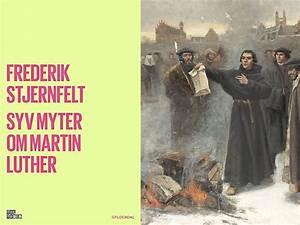 Lutherstrid  U2013 Gerne  Anmeldelse Af Frederik Stjernfelt  Syv Myter Om Martin Luther