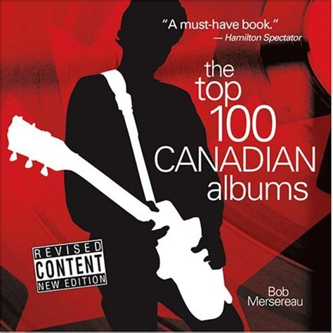 Taylor swift's top 15 songs of all time. The Top 100 Canadian Albums