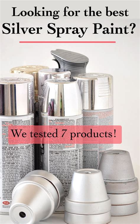 Which Is The Best Silver Spray Paint  Pinterest Silver