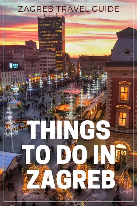 Things To Do In Zagreb  Explore Croatia With Frank
