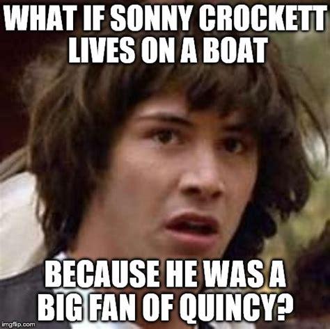 Miami Vice Boat Meme by Crockett S Ferrari Is A Little Bit Better Than Quincy S