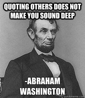 Abraham Lincoln Memes - 96 best abraham lincoln memes images on pinterest abraham lincoln bing images and education humor