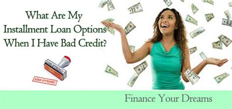 Installment Loans For Bad Credit Up To ,000