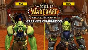 World Of Warcraft Warlords Of Draenor Graphics