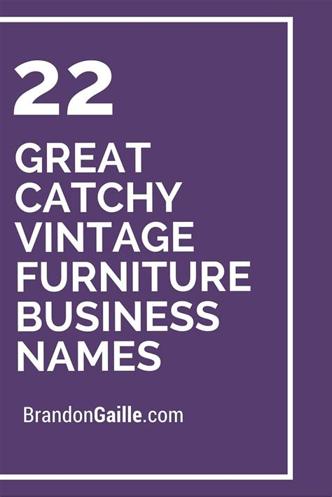 great catchy vintage furniture business names