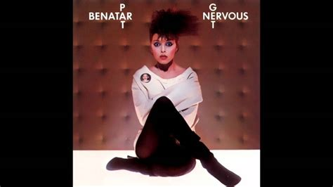 pat benatar anxiety get nervous