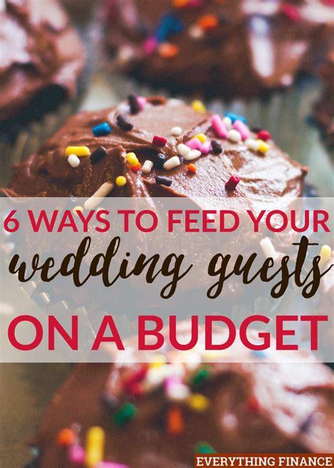 feeding  wedding guests   budget   wedding