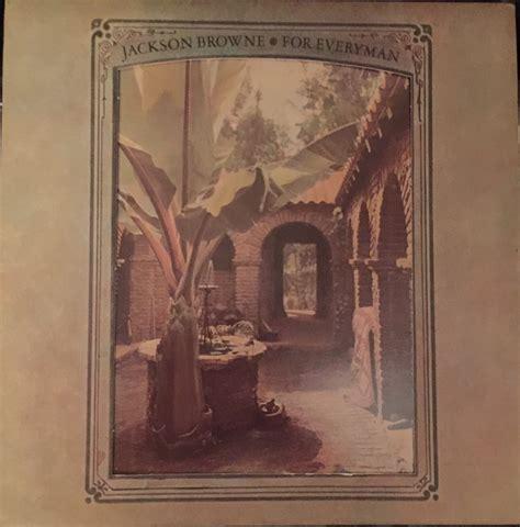 Jackson Browne for Everyman Album