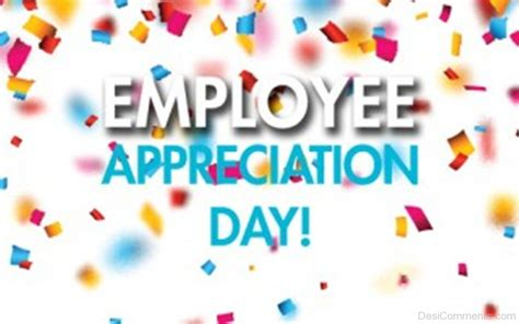 employee appreciation day beautiful pic desicommentscom