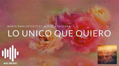 Marco Barrientos (feat. Marcela