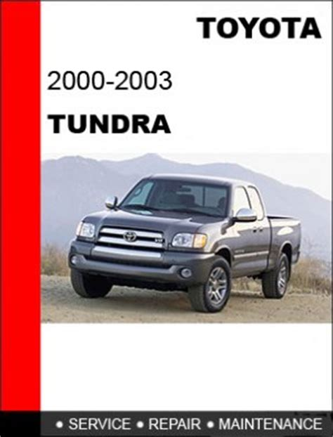 service manuals schematics 2000 toyota tundra electronic valve timing 2000 2001 2002 2003 toyota tundra service repair manual