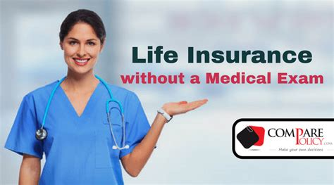 With some policies, you can add. The Myth of No Medical Exam Life Insurance - ComparePolicy