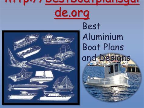 Free Aluminium Boat Building Plans by Best Aluminium Boat Plans And Designs