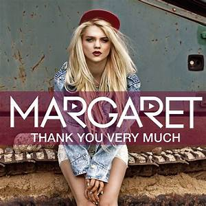 "MARGARET ""Thank You Very Much"" – Tune Fit"