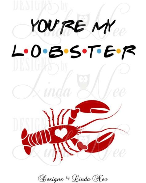 friends tv show quotes lobster