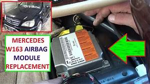 Airbag Module Removal Replacement And Location Mercedes