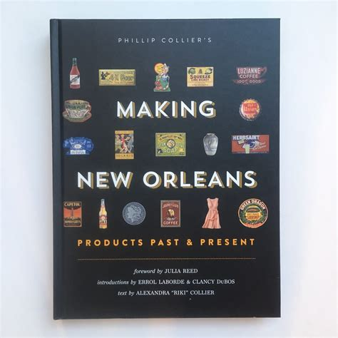 Making New Orleans Products Past And Present  Ogden Museum Of Southern Art