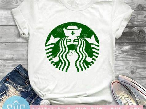 The art of brewing coffee, espresso & latte art, coffee & food harmony and cold brew connection. Starbuck Coffee Nurse SVG, Nurse 2020 SVG, Covid-19 SVG, Coronavirus SVG, Starbucks SVG shirt ...