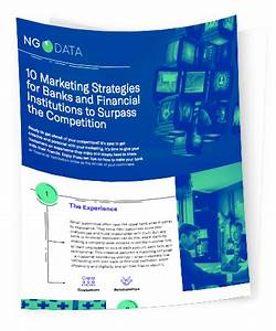 Guide | 10 Marketing Strategies for Banks and Financial ...