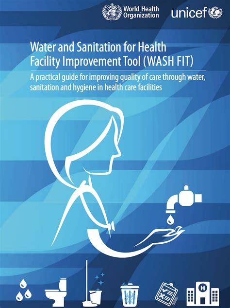 whounicef water  sanitation  health facility