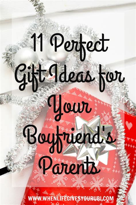 11 perfect gift ideas for your boyfriend s parents when