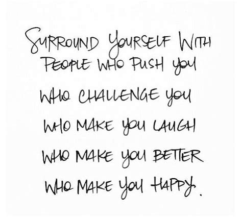 Surrounding Yourself With Good People Quotes