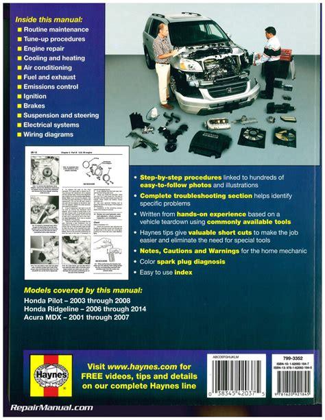 motor auto repair manual 2002 honda pilot instrument cluster honda pilot 2003 2008 honda ridgeline 2006 2014 acura mdx 2001 2007 haynes repair manual