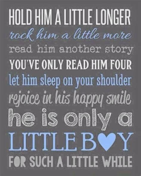 Quotes About Your Baby Boy Growing Up